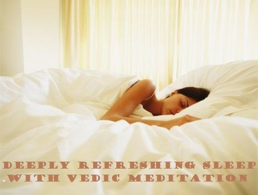 Deeply Refreshing Sleep with Vedic Meditation in NYC         Vedic Meditation is the modern techniques that is more beneficial for your good health. If you want to get a relax and deep refreshing sleep, must join Ben Turshen Vedic Meditation Classes in NYC. http://benturshenmeditation.com/