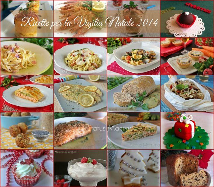 Ricette per la Vigilia Natale 2014 : Eccovi una selezione di ricette ideali per la vigilia , ricco menu di pesce dall'antipasto ai secondi e per finire in bellezza una selezione di dolci .