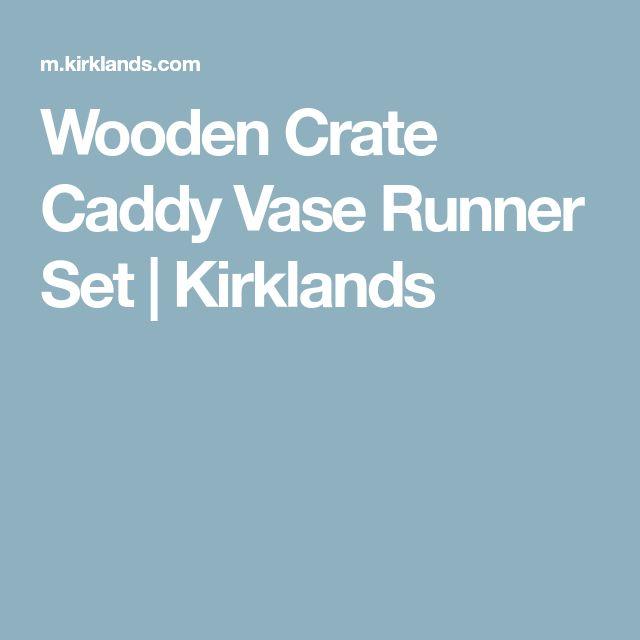 Wooden Crate Caddy Vase Runner Set | Kirklands