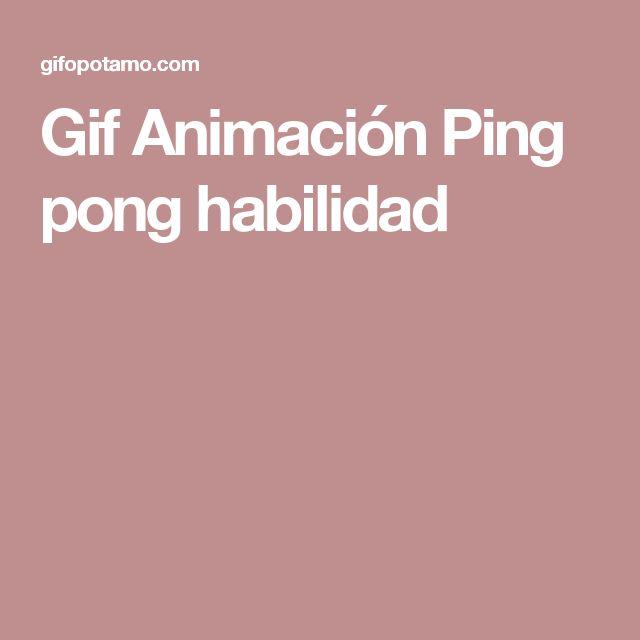 Gif Animación Ping pong habilidad
