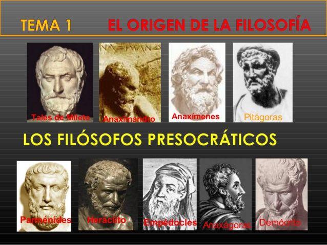 Los Presocráticos : Se llaman así por haber desarrollado su filosofía con anterioridad a Sócrates, filósofo que marca un estudio diferente en la filosofía griega (otra razón más para calificarlos con este nombre). La principal preocupación de los presocráticos es la naturaleza (fisis) y el principio de las cosas (arjé); por ello, se considera esta etapa, dentro de la filosofía griega, como la etapa cosmológica.Entre ellos destacan Tales de Mileto, Pitágoras,Anaxágoras,Empédocles.