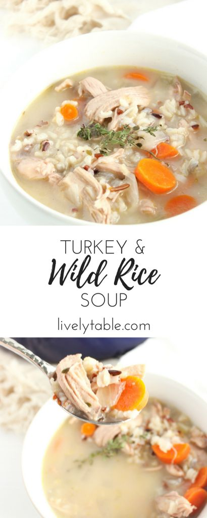 Healthy Turkey and Wild Rice Soup is an easy a delicious winter meal, perfect for using Thanksgiving leftovers! (gluten-free) | via livelytable.com