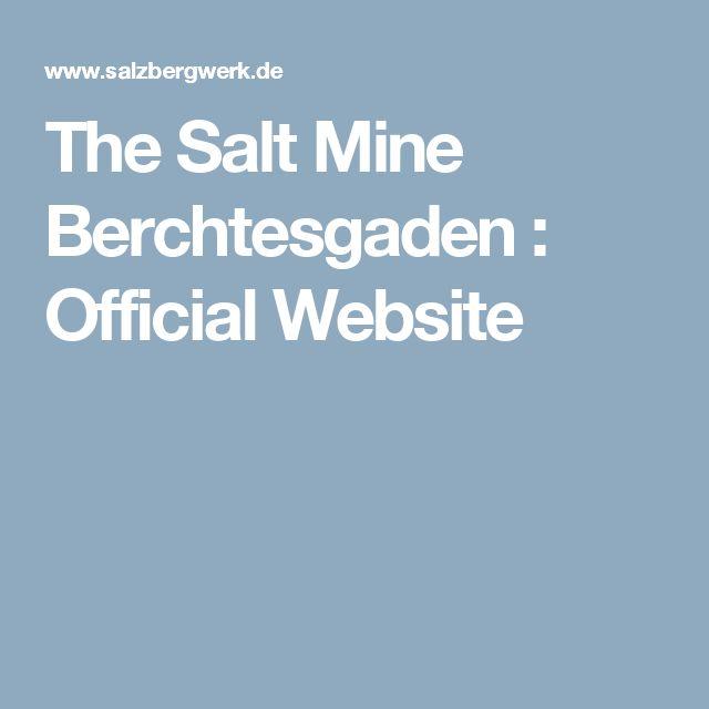 The Salt Mine Berchtesgaden : Official Website