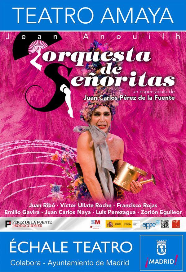 """Obra de teatro """"Orquesta de Señoritas"""""""