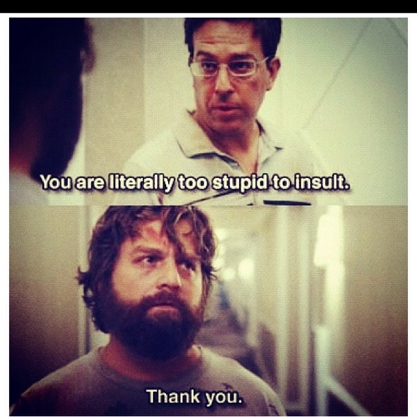 Love the Hangover!!! - Another great find while seeking inspirational quotes... Found via tiffyrobertson