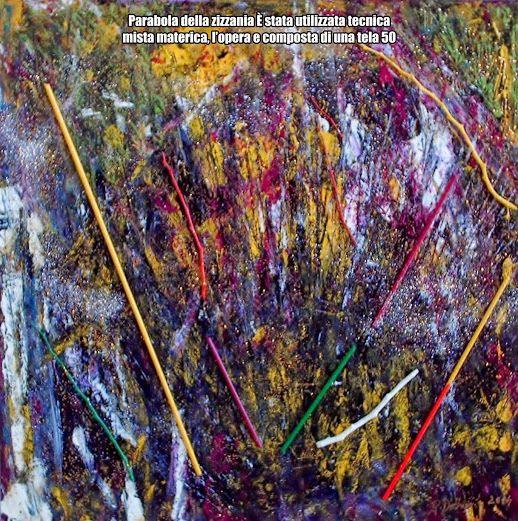 Parabola della zizzania È stata utilizzata tecnica mista materica, l'opera e composta di una tela 50 x 50 x 4,5 cm.