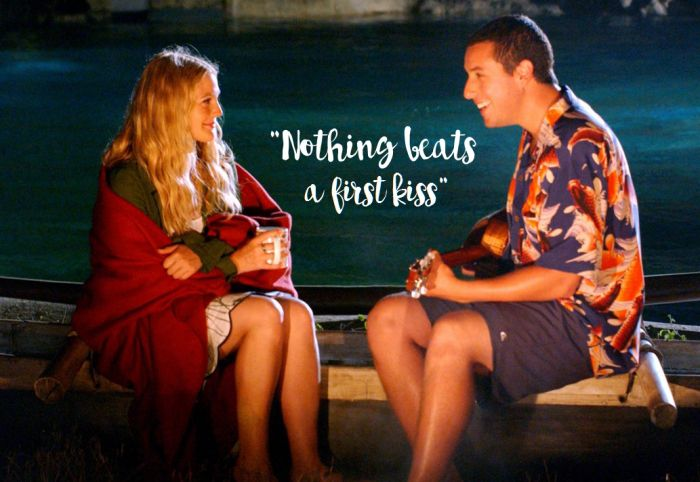 50 First Dates quote                                                                                                                                                                                 More