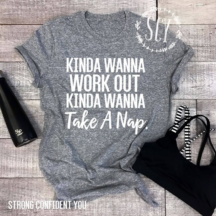 Kinda Wanna Work Out Kinda Wanna Take A Nap. Funny Workout Tee. Gym T-Shirt. Unisex Shirt. Funny. Exercise Shirt. Women's Workout Gear.