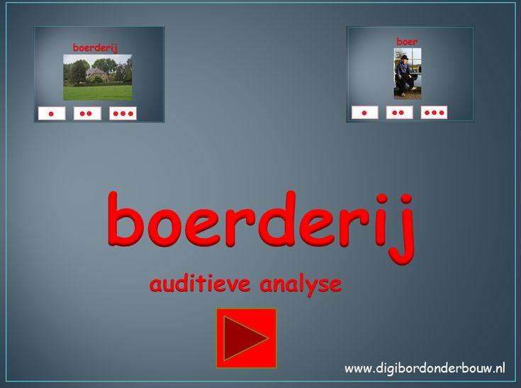 Digibordles auditieve analyse over de boerderij. Hoeveel lettergrepen/klapjes heeft dit woord. http://digibordonderbouw.nl/