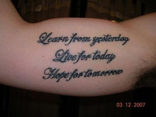 "Inspirational Quotes Tattoo Ideas: Mens Quote #Tattoo ""Learn From Yesterday, Live For Today"