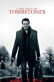Watch A Walk Among the Tombstones (2014) Full movie