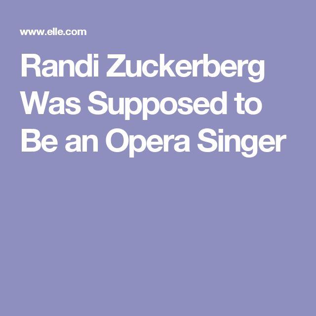Randi Zuckerberg Was Supposed to Be an Opera Singer