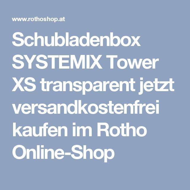 Schubladenbox SYSTEMIX Tower XS transparent jetzt versandkostenfrei kaufen im Rotho Online-Shop
