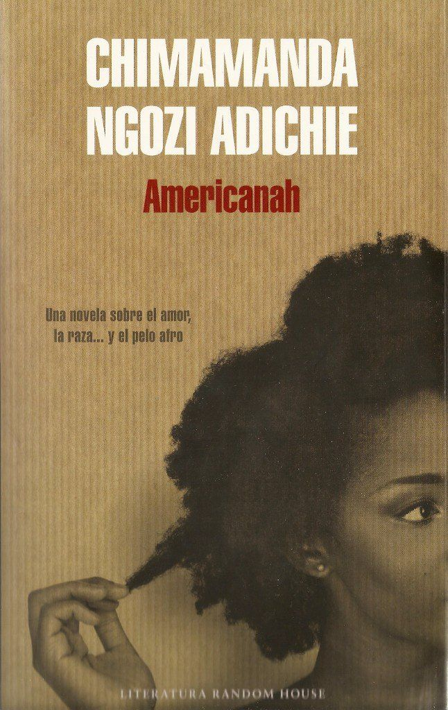 Americanah by Chimamanda Adichie. What does it mean to be an intelligent woman? Here we list women writers who speak out, and dare to look at the world through a different lens.
