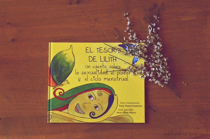 El Tesoro de Lilith: un libro para empoderar a nuestras hijas