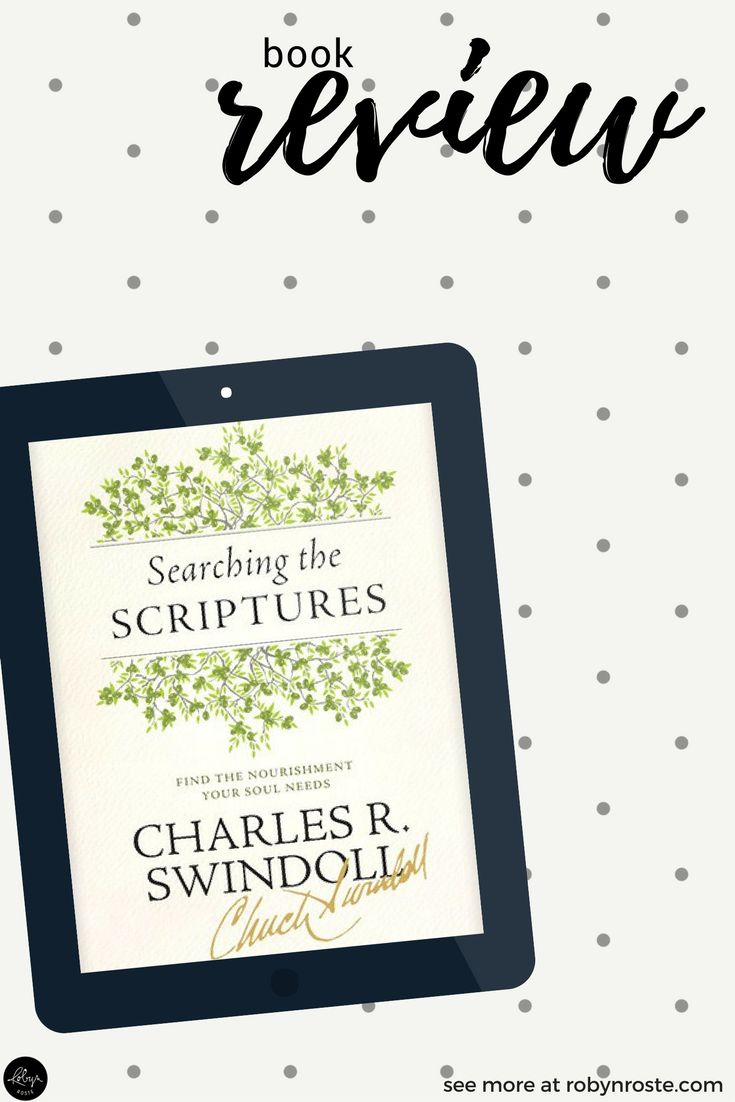 Released mid-September 2016, the buzz surrounding Searching the Scriptures intensified as the publish date crept closer. As an employee of Insight for Living Ministries (the Bible-teaching ministry of Charles R. Swindoll) I stalked my email in hopes of an advance preview of the book, which I heard was a game changer.