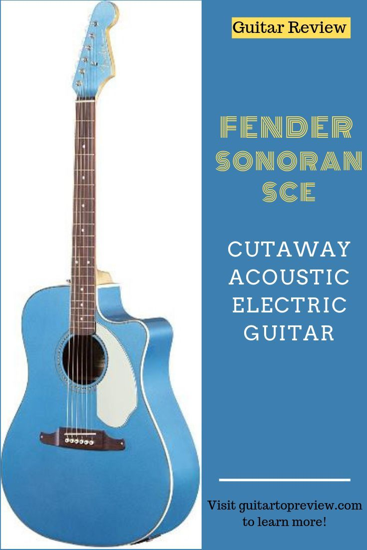 Fender Sonoran Sce Acoustic Electric Guitar Is One Of The Best Guitars In Its Class And Price Range Its Characteristic Guitar Reviews Acoustic Electric Guitar