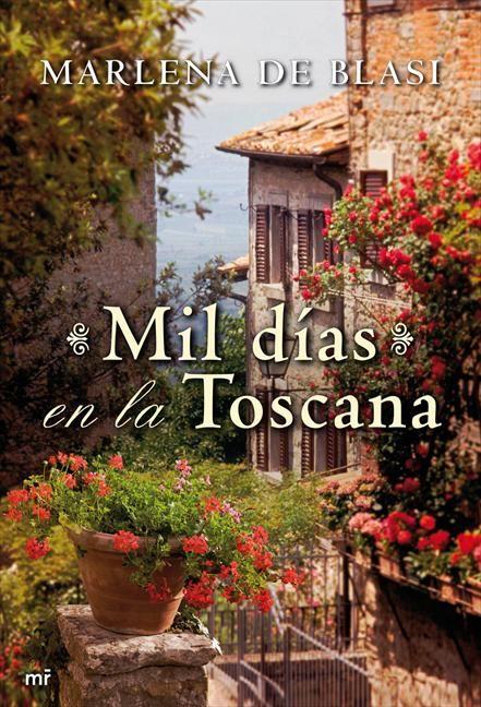 Palabras de terciopelo: Reseña - Mil días en la Toscana [Marlena de Blasi]