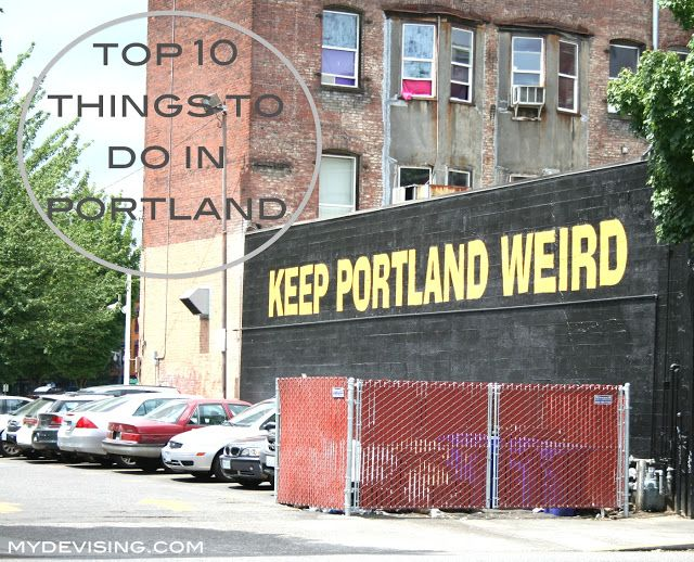 list of top 10 things to do in Portland, OR