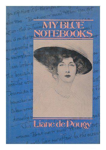 My Blue Notebooks by Liane de Pougy http://www.amazon.com/dp/006011083X/ref=cm_sw_r_pi_dp_P.Hzvb1Z3GSN5