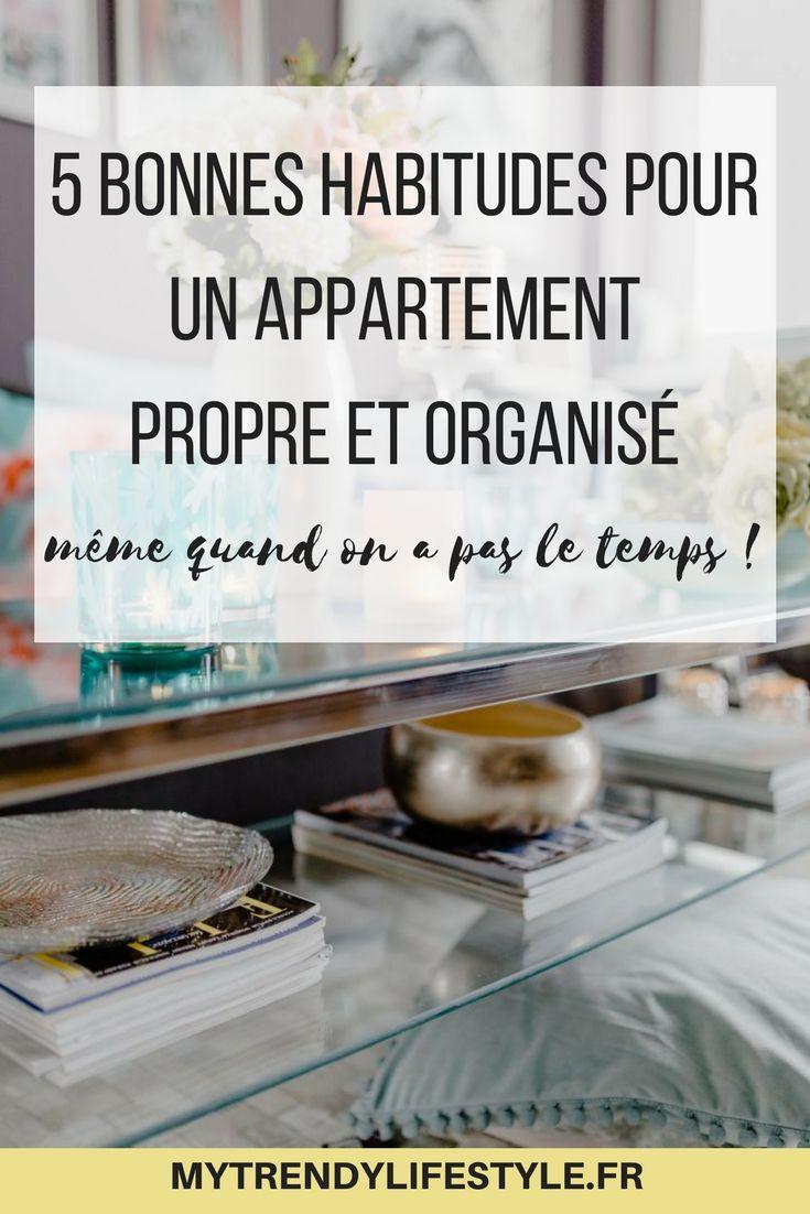 5 bonnes habitudes pour un appartement propre et organisé même quand on a pas le temps #organisation #mytrendylifestyle #conseils #astuce #maison #appartement #rangement #menage