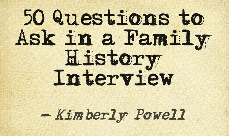 A great list of ideas for conversation starters in a family history interview.