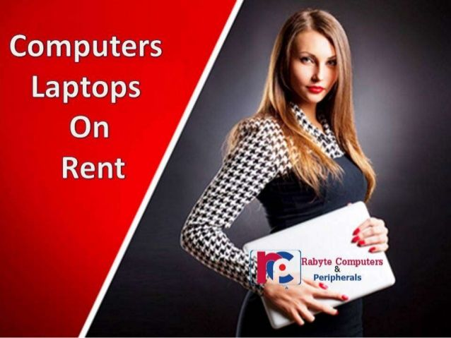 Rabyte is the best leading company who provides you Laptops   and computers on rent in Noida and Delhi in reasonable   prices. We have large stock of computers and laptop for rent   in Noida and Delhi.