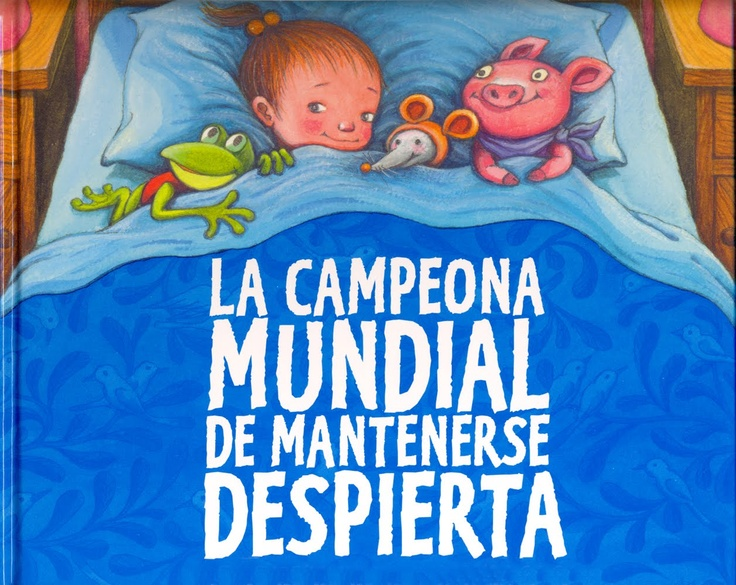 soñando cuentos: LA CAMPEONA MUNDIAL DE MANTENERSE DESPIERTA.