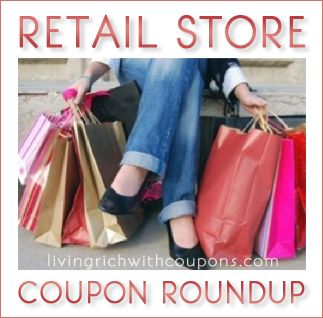 Best Retail Store Coupon Round Up for your Weekend Shopping! - http://www.livingrichwithcoupons.com/2014/05/best-retail-store-coupon-round-weekend-shopping-19.html