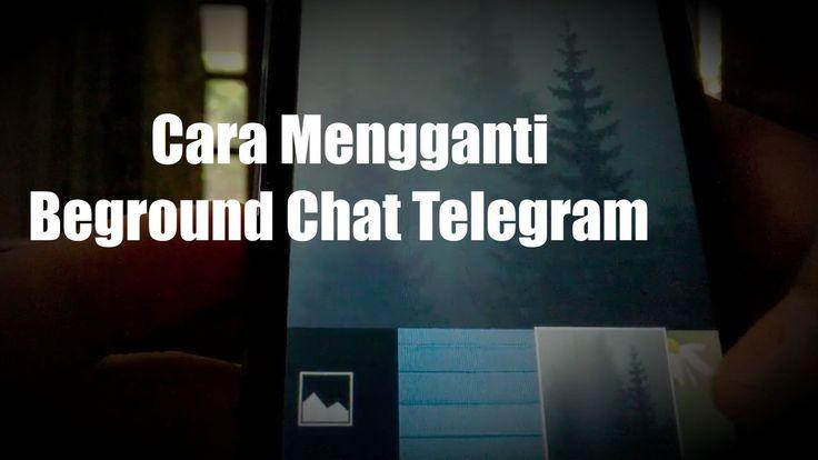Cara Mengganti beground Chat Aplikasi Telegram di Android  Bagaimana ganti latar belakang chat di telegram atau merubah tampilan chat di telegram agar lebih menarik dan tak membosankan itu-itu aja ya mungkin kita bisa rubah dengan menampilkan foto mantan di chat telegram atau menambahkan foto pacar di chat telegram