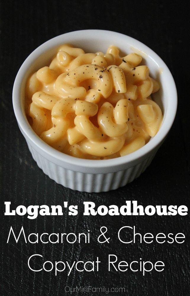The ultimate comfort food! Logan's Roadhouse Copycat Mac and Cheese