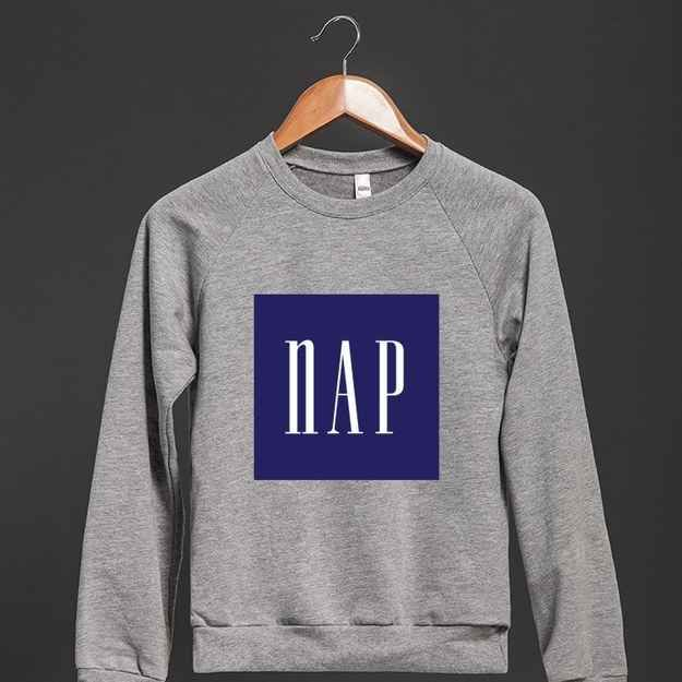 Just wanna fall into the nap.   28 T-Shirts For When You Literally Cannot