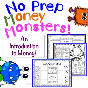 Coins and money introduction. 31 No Prep Printables with a cute Monster theme. Includes the following: 1 All About Pennies (Observe & Write)  1 All About Nickels  1 All About Dimes  1 All About Quarters  5 Different Coin Spinners - Coin Fronts, Backs & Values  2 Graphs to Use with Spinners - Coin Recognition & Values  1 Cut & Paste Coin Sort  1 Cut, Color & Glue - Coin Rec.