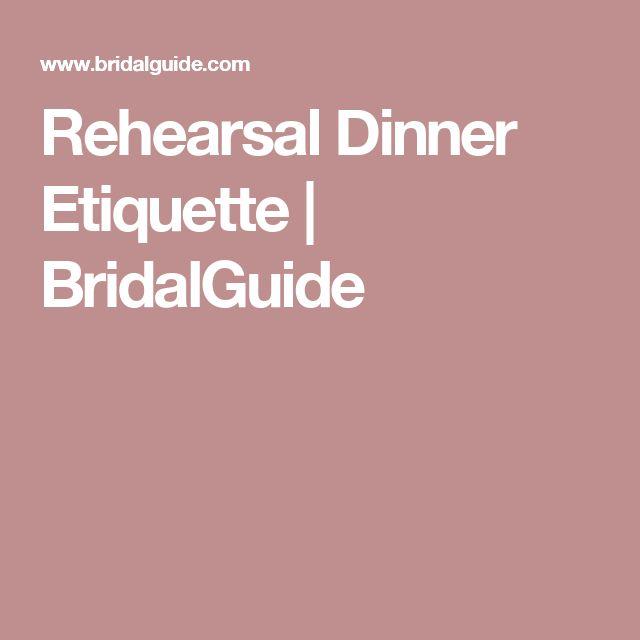 Rehearsal Dinner Etiquette | BridalGuide