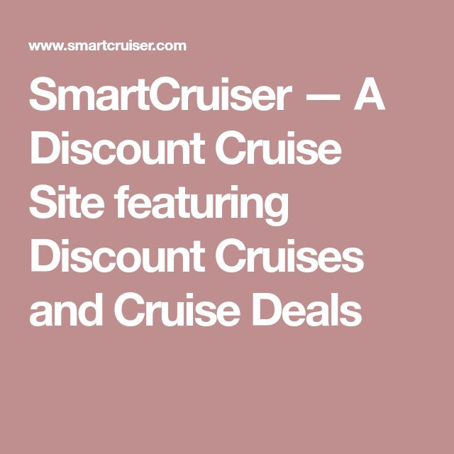 SmartCruiser — A Discount Cruise Site featuring Discount Cruises and Cruise Deals
