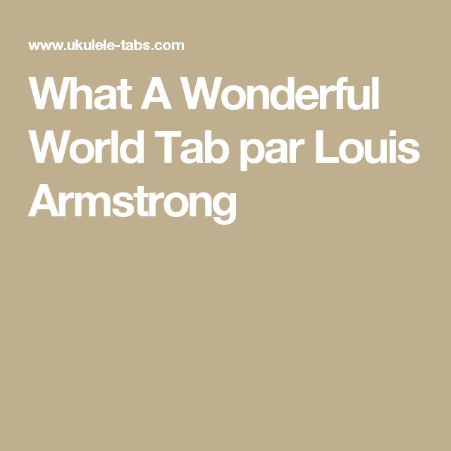 What A Wonderful World Tab par Louis Armstrong