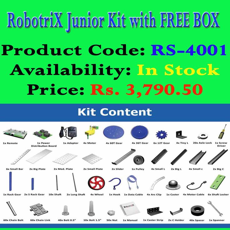 http://www.roboshop.in/robotriX-junior-kit Product Code: RS-4001 Availability: In Stock Price:Rs. 3,790.50