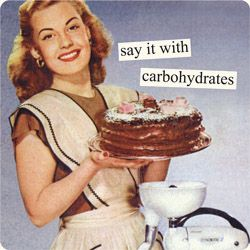 Say it with carbohydrates ... and chocolate cake says it best of all :-)