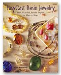 EasyCast Resin Jewelry by Marie Browning - LOTS of amazing ideas