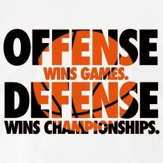 Offense wins games. Defense wins championships T-Shirts