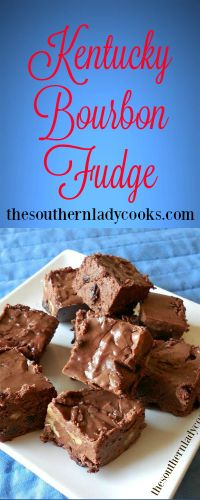 The Southern Lady Cooks Kentucky Bourbon Fudge