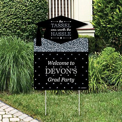 Tassel Worth the Trouble - Silver - Graduation Decorations - Graduation Party Personalized Welcome Yard Sign