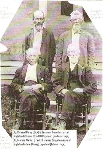 Copeland Brothers Richard Henry and Benjamin Franklin, standing Children of Singleton Copeland and Susan Condiff (2nd marriage of Singleton) Frances Marion and James Singleton Children of Singleton Copeland and Jane Posey?  (1st marriage of Singleton)