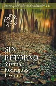 Sin retorno / Susana Rodríguez Lezaun