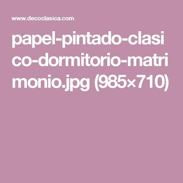 papel-pintado-clasico-dormitorio-matrimonio.jpg (985×710)