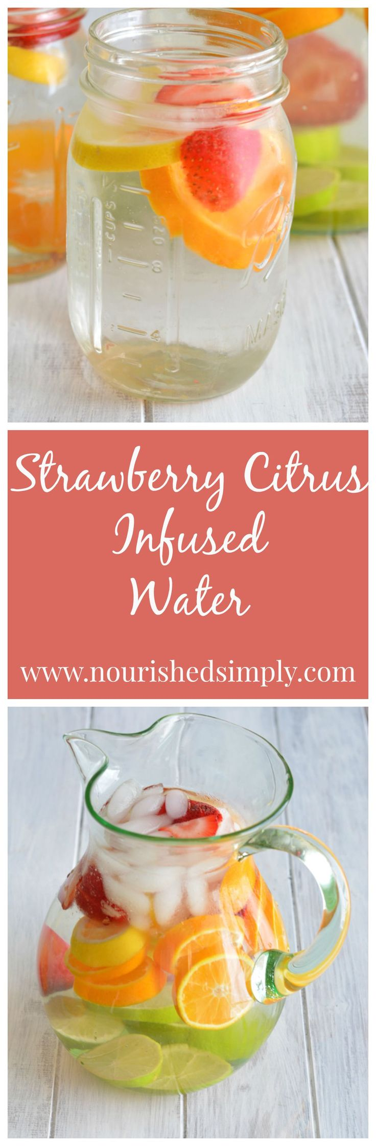 Strawberry Citrus Infused Water - a great tasting way to jazz up water.