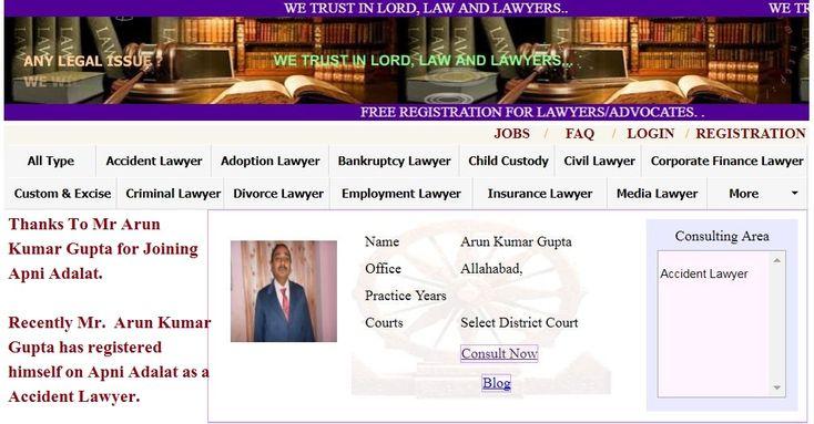 Best Civil Lawyers in Allahabad..  Thanks To Mr. Arun Kumar Gupta for Joining Apni Adalat.  Recently Mr. Arun Kumar Gupta has registered himself on Apni Adalat as a Accident Lawyer.  Registration is Open for Lawyers on Apni Adalat.  Visit for free registration to apniadalat.com.