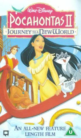 Pocahontas 2 - Journey To A New World [VHS] [1998] Disney https://www.amazon.co.uk/dp/B00004L8JU/ref=cm_sw_r_pi_awdb_t1_x_KzKrAb4V74YA4