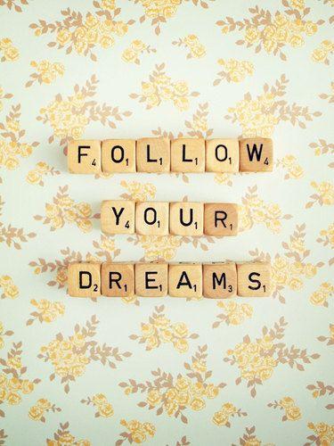 Follow Your Dreams Fine Art Photography Scrabble by happeemonkee, $35.00