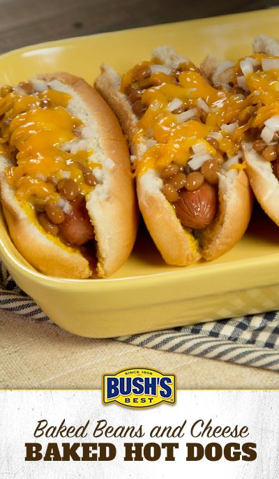Baked Beans and Cheese Baked Hot Dogs: We're teaching the same ol' hot dogs a brand-new trick. Load 'em up with Baked Beans and shredded cheddar cheese, pop 'em in the oven and bake. Now that's easy and delicious!